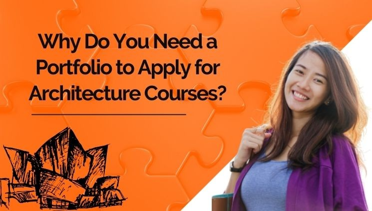 Why Do You Need a Portfolio to Apply for Architecture Courses?